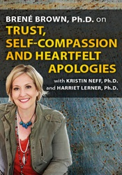 Trust, Self-Compassion and Heartfelt Apologies