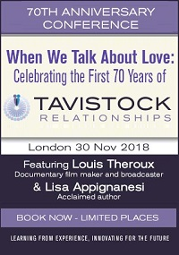 When We Talk About Love: Celebrating the First 70 Years of Tavistock Relationships