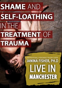 Shame and Self-Loathing in the Treatment of Trauma