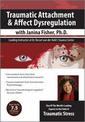 Traumatic Attachment and Affect Dysregulation