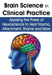 Brain Science in Clinical Practice