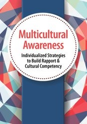 Multicultural Awareness: Individualised Strategies to Build Rapport & Cultural Competency