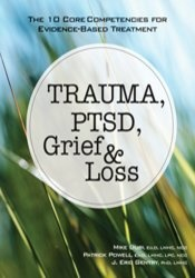 Trauma, PTSD, Grief & Loss